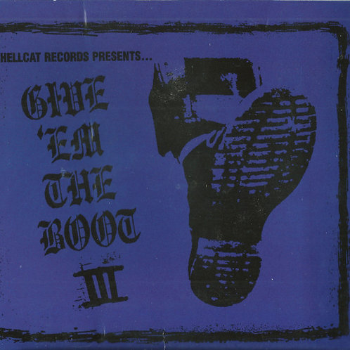 Cd Give Em The Boot III Hellcat Records