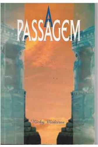 Livro Usado A Passagem  Ricky Medeiros  4383