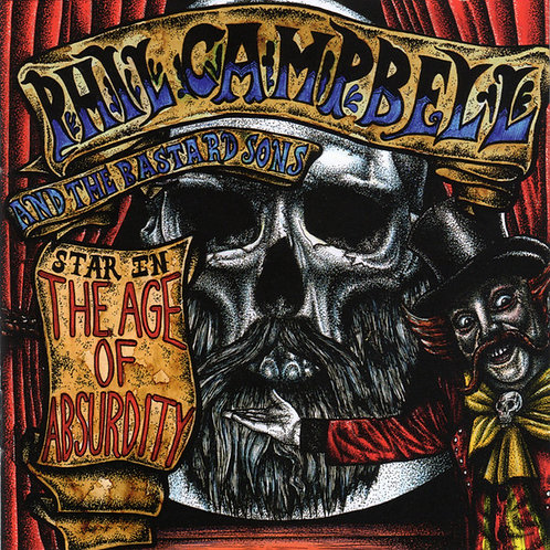 Cd Phil Campbell And The Bastard Sons The Age Of Absurdity