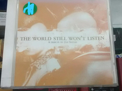 Cd Usado Smiths The World Still Won't Listen A tribute to The Smiths
