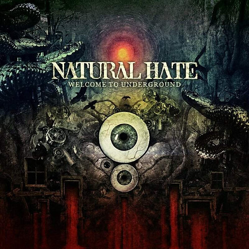 Cd Natural Hate Welcome to Underground
