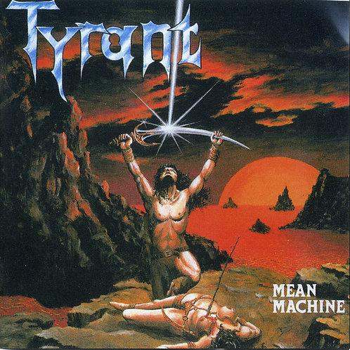 Cd Tyrant Mean Machine