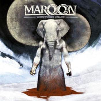 Cd Maroon When Worlds Collide