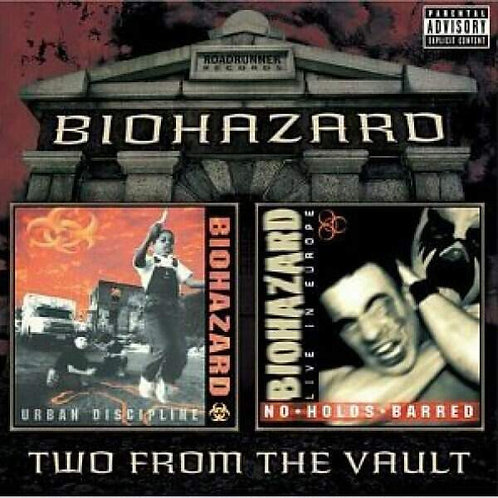 Cd Biohazard Two from the Vault Urban dicipline/ No holds