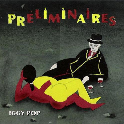 Cd Iggy Pop Preliminaires