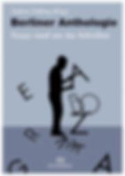 Berliner Anthologie. Essays rund um das Schreiben