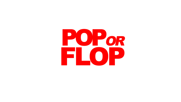 pop or flop.png
