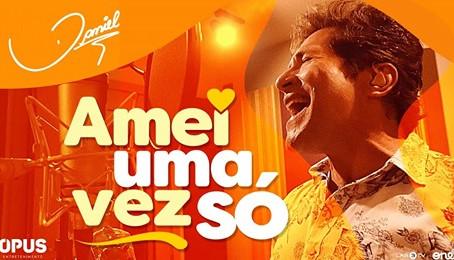 """Mais um super lançamento do Cantor Daniel, """"Amei Uma Vez Só"""""""