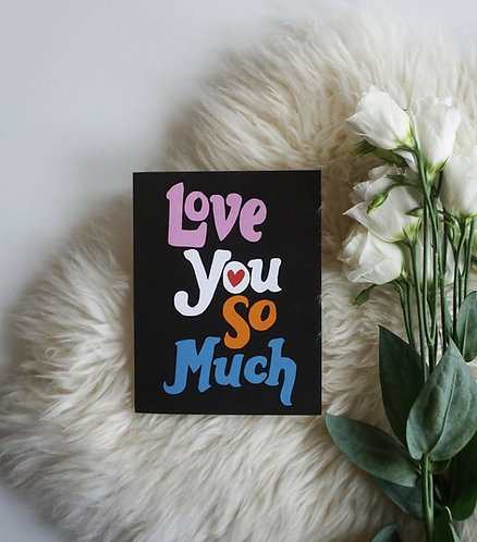 Love You So Much Small Batch Card