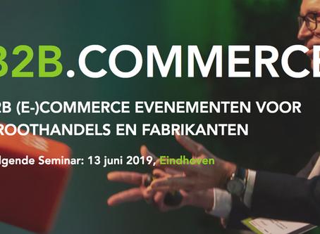 13 juni - B2B Seminar - Fire up your B2B Commerce