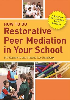 How to do Restorative Peer Mediation in Your School