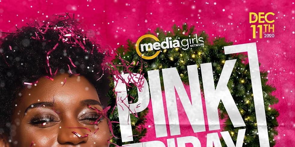 Pink Friday: Holiday Media Mixer
