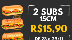 Subway realiza black friday com dupla de lanches por R$15,90