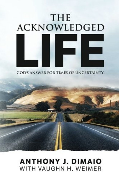 The Acknowledged Life