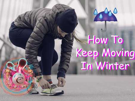 How To Keep Moving In Winter