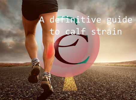 A Definitive Guide To Calf Strain: A Patients Guide.