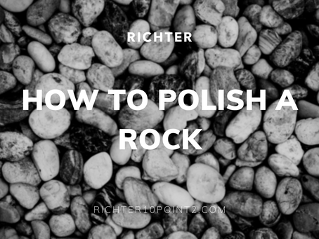How to Polish a Rock