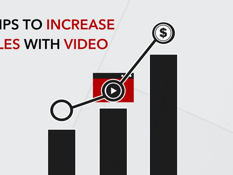 7 Tips to Increase Sales Through Video