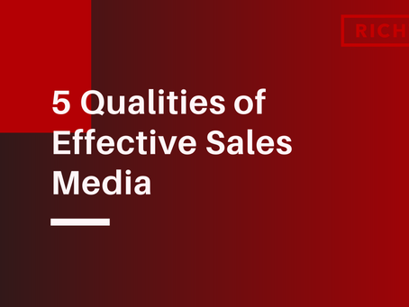 5 Qualities of Effective Sales Media