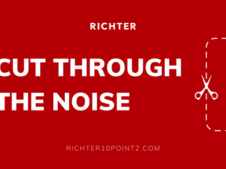 Cut Through the Noise