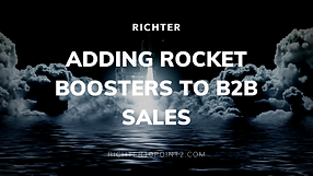 Adding Rocket Boosters to B2B Sales