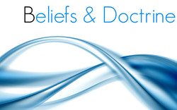 Beliefs & Doctrine
