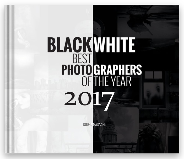 Black & White Best Photographers of the Year 2017 by Dodho Magazine, print edition