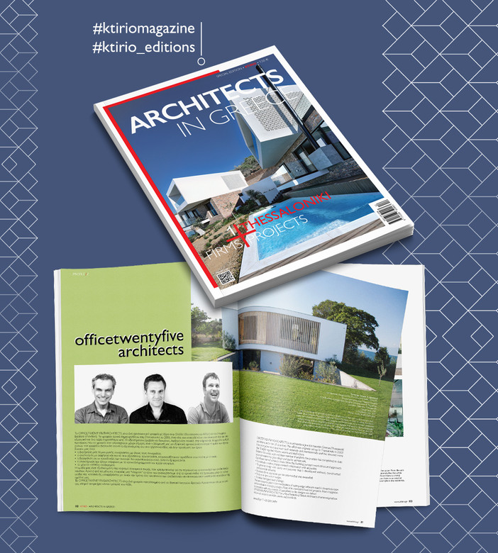 Office 25 Architects featured on 'Architects in Greece' special edition by Ktirio Publications