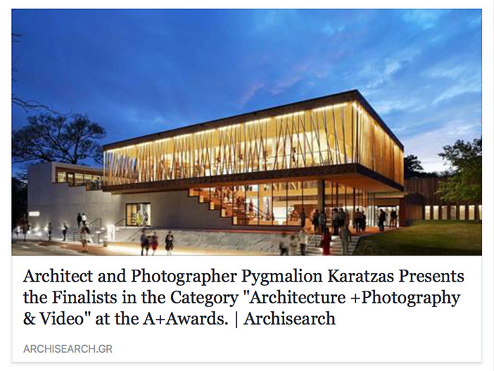 Architizer A+Awards for architectural photography on archisearch.gr