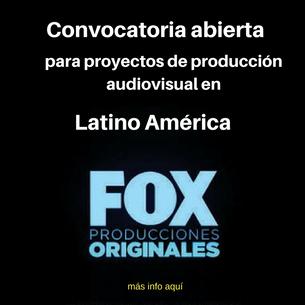Fox abre convocatoria para producciones audiovisuales en Latino América