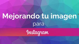 Tips para mejorar tu imagen en Instagram