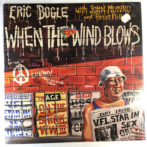 Eric Bogle with John Munro and Brent Miller - When the Wind Blows