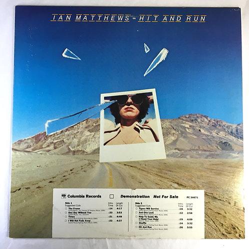 Ian Matthews - Hit and Run