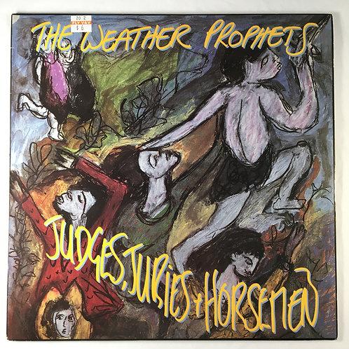 The Weather Prophets - Judges, Juries + Horsemen