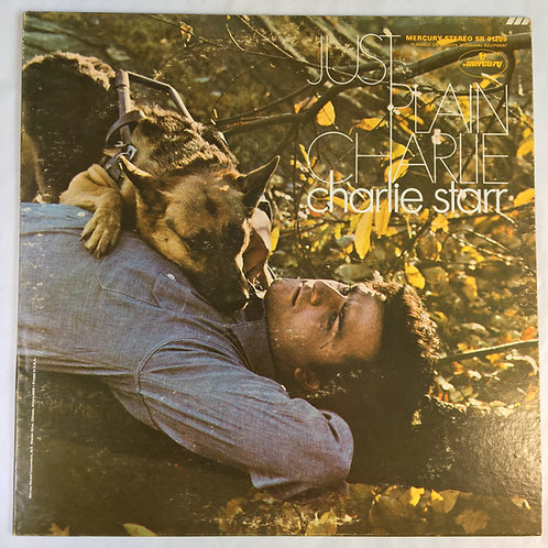 Charlie Starr - Just Plain Charlie