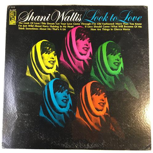 Shani Wallis - Look to Love