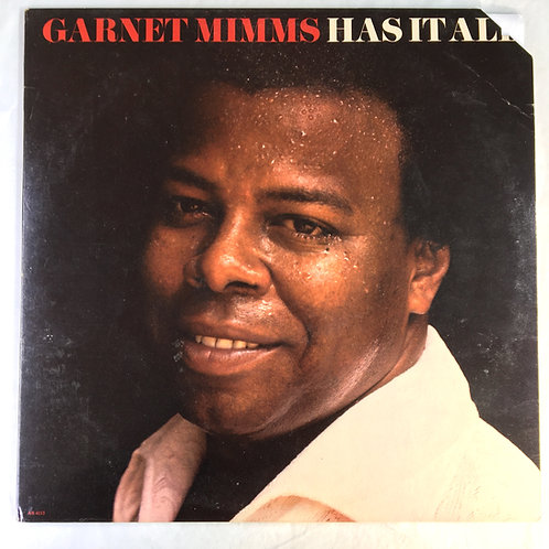 Garnet Mimms - Has it All