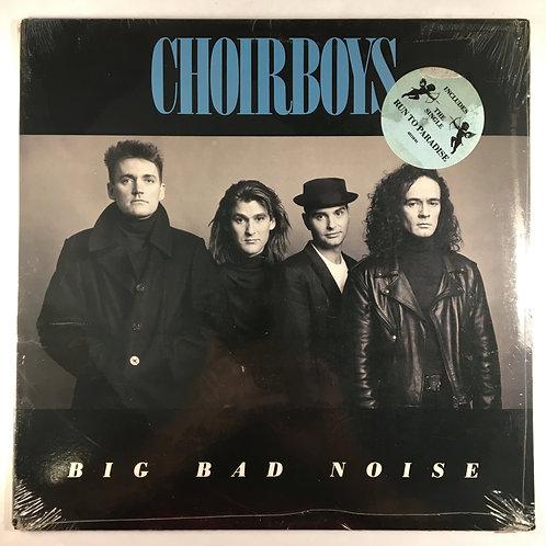 Choirboys - Big Bad Noise