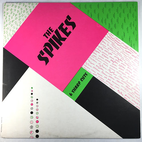 Spikes, the - 6 Sharp Cuts