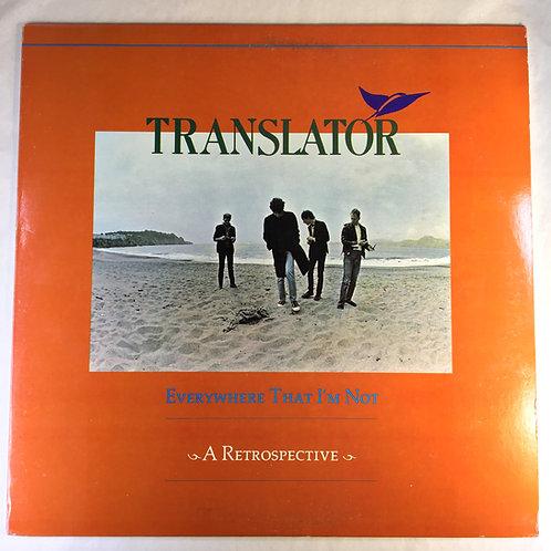 Translator - Everywhere That I'm Not: A Retrospective