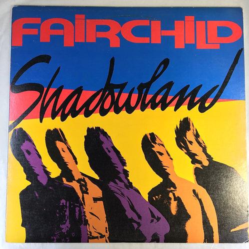 Fairchild - Shadowland