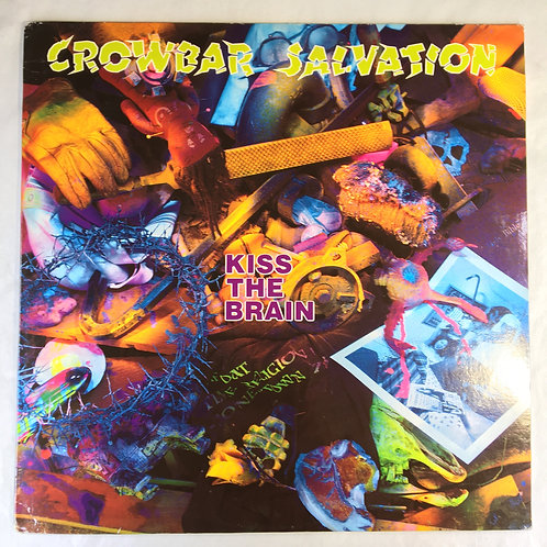 Crowbar Salvation - Kiss the Brain