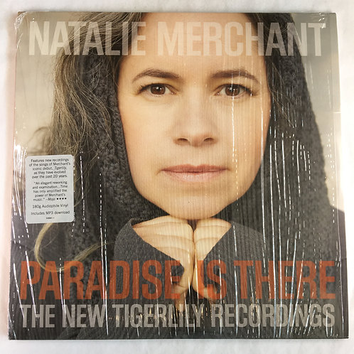 Natalie Merchant - Paraside is There - The New Tigerlily Recordings
