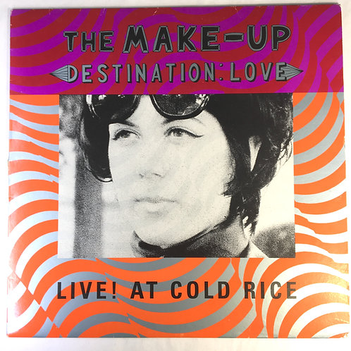 Make Up - Destination: Love - Live! At Cold Rice