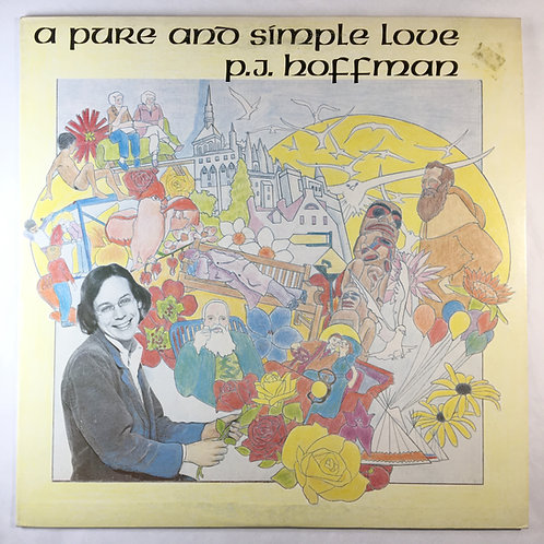 P.J. Hoffman - A Pure and Simple Love
