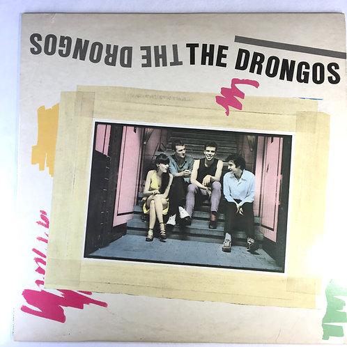 Drongos, the - The Drongos