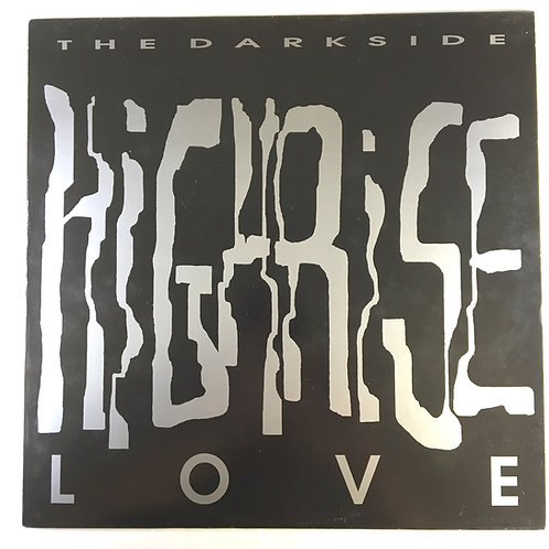 Darkside, the - Highrise Love