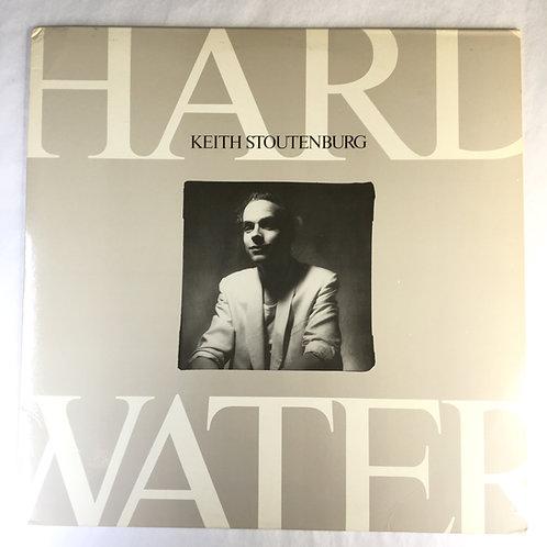 Keith Stoutenburg - Hard Water