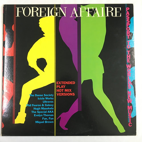 Various - Foreign Affaire (Extended Play Hot Mix Versions)