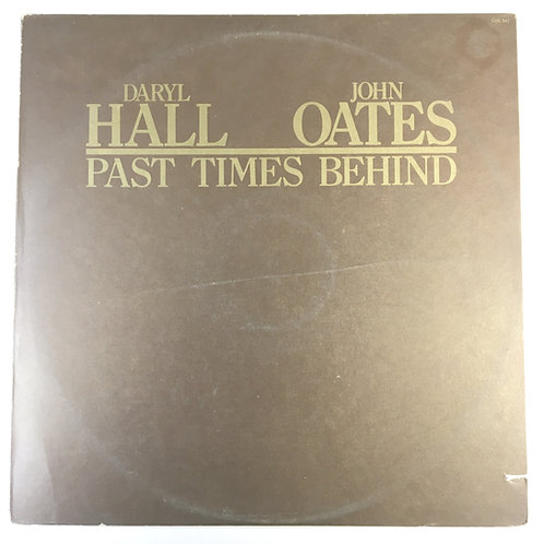 Hall & Oates - Past Times Behind